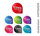 19 days to go   glossy labels... | Shutterstock .eps vector #1457034359