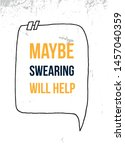 maybe swearing will help....   Shutterstock .eps vector #1457040359