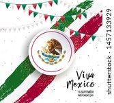 16 september  mexico happy... | Shutterstock .eps vector #1457133929