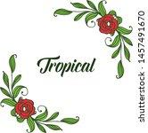 tropical plant  ornate frame... | Shutterstock .eps vector #1457491670