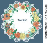 abstract floral wreath and lacy ... | Shutterstock .eps vector #145752938