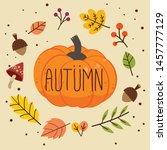 the banner of autumn pumpkin... | Shutterstock .eps vector #1457777129