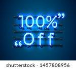 neon frame 100 off text banner. ... | Shutterstock .eps vector #1457808956