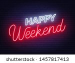 happy weekend neon sign....   Shutterstock .eps vector #1457817413