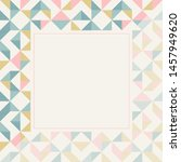square frame in retro colors.... | Shutterstock .eps vector #1457949620