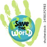 Save The World  Protect Our...
