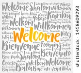 welcome word cloud in different ... | Shutterstock .eps vector #1458609293