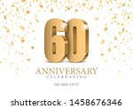 anniversary 60. gold 3d numbers.... | Shutterstock .eps vector #1458676346