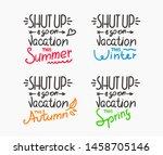 season vacation motivation... | Shutterstock .eps vector #1458705146