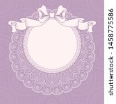 vintage background with lace... | Shutterstock .eps vector #1458775586