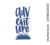 adventure word or text... | Shutterstock .eps vector #1458810020