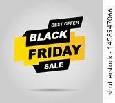 black friday sale inscription... | Shutterstock .eps vector #1458947066