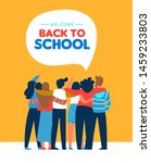 welcome back to school card... | Shutterstock .eps vector #1459233803