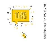 loudspeaker and phrase '10 days ... | Shutterstock .eps vector #1459261970