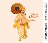 happy onam character mahabali...   Shutterstock .eps vector #1459487660