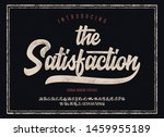 """the satisfaction"". vintage... | Shutterstock .eps vector #1459955189"