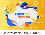back to school poster  banner... | Shutterstock .eps vector #1460210840