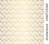 art deco pattern. seamless... | Shutterstock .eps vector #1460715260