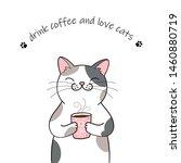 Cute Cartoon Cat Holding A Cup...