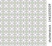 seamless geometric ornamental... | Shutterstock .eps vector #1461035039