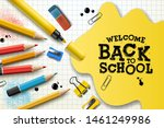 welcome back to school  poster... | Shutterstock .eps vector #1461249986