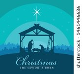 christmas the savior is born... | Shutterstock .eps vector #1461446636