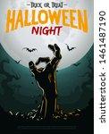 halloween poster zombie hand... | Shutterstock .eps vector #1461487190