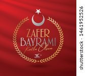 30 august zafer bayrami victory ... | Shutterstock .eps vector #1461952526