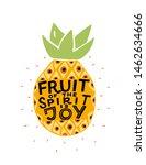 hand lettering the fruit of the ...   Shutterstock .eps vector #1462634666