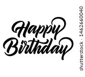 happy birthday lettering.... | Shutterstock .eps vector #1462660040