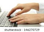 female hands writing on laptot  ... | Shutterstock . vector #146270729