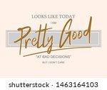 pretty good graphic design... | Shutterstock .eps vector #1463164103
