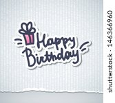 happy birthday  handwriting... | Shutterstock .eps vector #146366960
