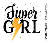 slogan illustration for girl t... | Shutterstock .eps vector #1463686943