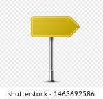 realistic arrow traffic sign on ... | Shutterstock .eps vector #1463692586