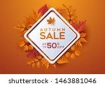 autumn sale background layout... | Shutterstock .eps vector #1463881046