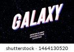 vector galaxy font 3d bold... | Shutterstock .eps vector #1464130520