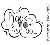 hand drawn outline lettering... | Shutterstock .eps vector #1464260933