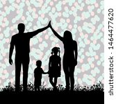 background silhouette of family ... | Shutterstock .eps vector #1464477620