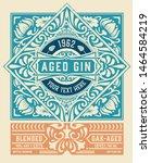 vintage gin label. vector... | Shutterstock .eps vector #1464584219