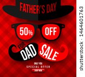 father's day sale 50  off... | Shutterstock .eps vector #1464601763