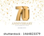anniversary 70. gold 3d numbers.... | Shutterstock .eps vector #1464823379