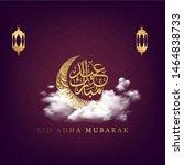 adha mubarak in arabic... | Shutterstock .eps vector #1464838733