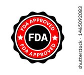 fda approved stamp. rubber... | Shutterstock .eps vector #1465092083