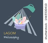 concept of lagom philosophy....   Shutterstock .eps vector #1465530410