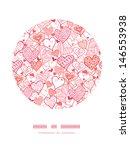 romantic doodle hearts circle... | Shutterstock .eps vector #146553938