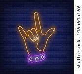 rock gesture neon sign. hand ... | Shutterstock .eps vector #1465645169