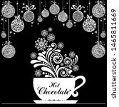 hot chocolate cup. cup with... | Shutterstock .eps vector #1465811669