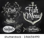 Set collection of seafood and fish menu with crab fisherman and fish and anchor baited hook and stylized for the drawing with chalk on the blackboard