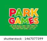 vector bright sign park games...   Shutterstock .eps vector #1467077399